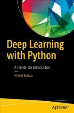 Deep Learning With Python: A Hands-on Introduction (Paperback)