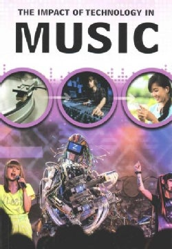 The Impact of Technology in Music (Paperback)