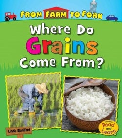 Where Do Grains Come From? (Paperback)