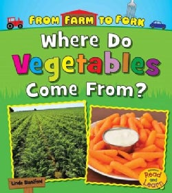 Where Do Vegetables Come From? (Paperback)