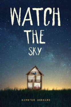 Watch the Sky (Hardcover)