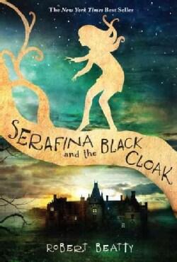 Serafina and the Black Cloak (Paperback)
