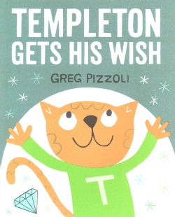 Templeton Gets His Wish (Hardcover)