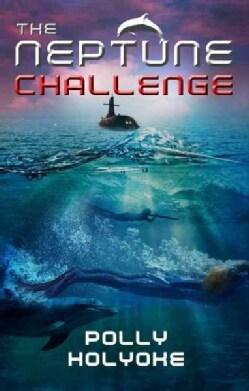 The Neptune Challenge (Hardcover)