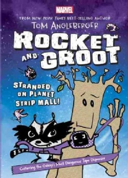 Rocket and Groot: Stranded on Planet Strip Mall!, Includes 4 Bookmarks (Hardcover)