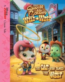 The Cat Who Tamed the West (Hardcover)