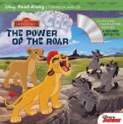 The Lion Guard Read-Along Storybook: The Power of the Roar