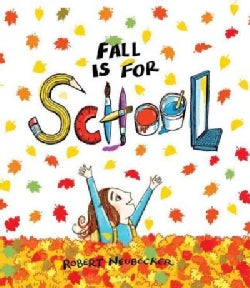 Fall Is for School (Hardcover)
