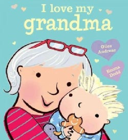 I Love My Grandma (Hardcover)