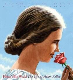Helen's Big World: The Life of Helen Keller (Paperback)