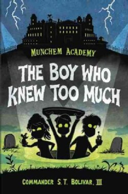 The Boy Who Knew Too Much (Hardcover)