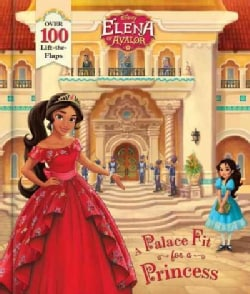 Elena of Avalor: A Palace Fit for a Princess (Hardcover)