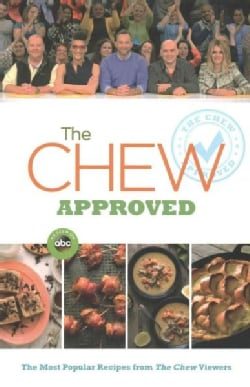The Chew Approved: The Most Popular Recipes from the Chew Viewers (Paperback)