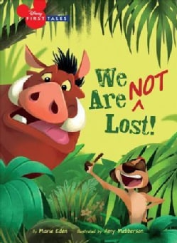 Disney First Tales the Lion King: We Are Not Lost (Hardcover)