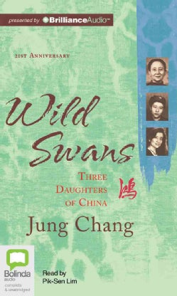 Wild Swans: Three Daughters of China (CD-Audio)