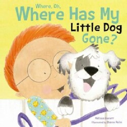 Where, Oh Where Has My Little Dog Gone? (Board book)