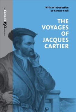 The Voyages of Jacques Cartier (Paperback)