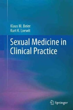 Sexual Medicine in Clinical Practice (Paperback)
