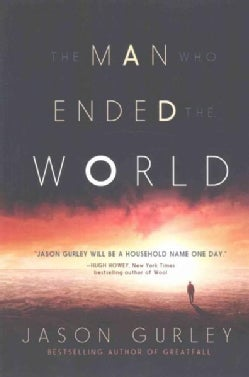 The Man Who Ended the World (Paperback)
