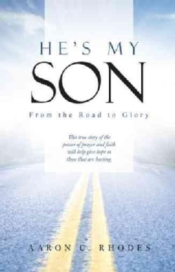 He's My Son: From the Road to Glory (Hardcover)