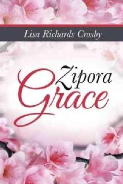 Zipora Grace (Paperback)