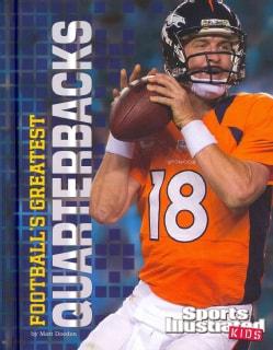 Football's Greatest Quarterbacks (Hardcover)