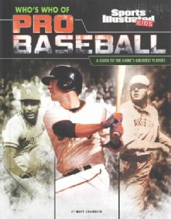 Who's Who of Pro Baseball: A Guide to the Game's Greatest Players (Hardcover)