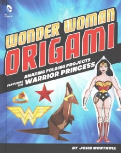 Wonder Woman Origami: Amazing Folding Projects for the Warrior Princess (Hardcover)