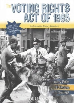 The Voting Rights Act of 1965: An Interactive History Adventure (Hardcover)