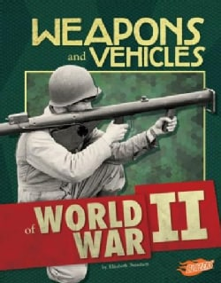 Weapons and Vehicles of World War II (Hardcover)