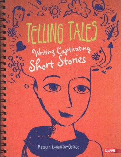 Telling Tales: Writing Captivating Short Stories (Paperback)