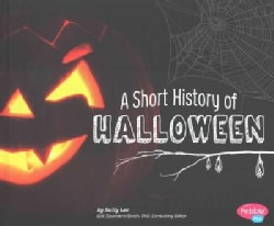 A Short History of Halloween (Hardcover)