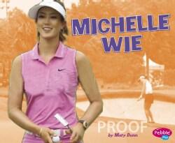 Michelle Wie (Hardcover)