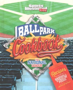 Ballpark Cookbook: The National League: Recipes Inspired by Baseball Stadium Foods (Hardcover)
