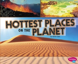 Hottest Places on the Planet (Hardcover)