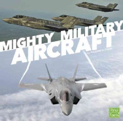 Mighty Military Aircraft (Hardcover)
