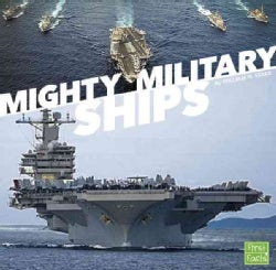 Mighty Military Ships (Hardcover)