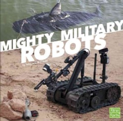 Mighty Military Robots (Hardcover)