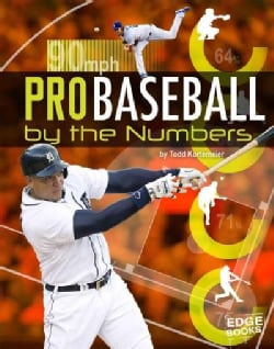 Pro Baseball by the Numbers (Hardcover)