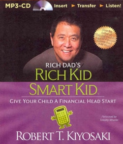 Rich Dad's Rich Kid Smart Kid: Give Your Child a Financial Head Start (CD-Audio)