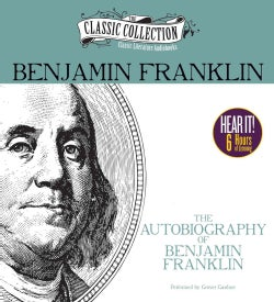 The Autobiography of Benjamin Franklin (CD-Audio)