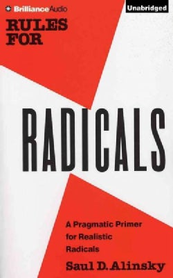 Rules for Radicals: A Practical Primer for Realistic Radicals (CD-Audio)
