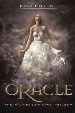 Oracle: The Atlantean Line Trilogy (Hardcover)