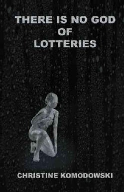 There Is No God of Lotteries (Hardcover)