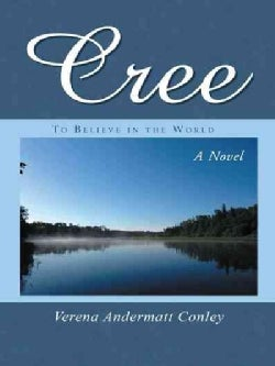 Cree: To Believe in the World (Paperback)
