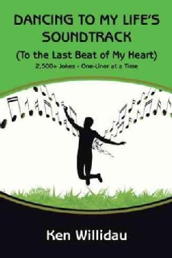 Dancing to My Life's Soundtrack: To the Last Beat of My Heart (Hardcover)