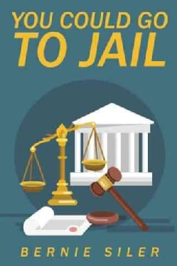 You Could Go to Jail (Paperback)