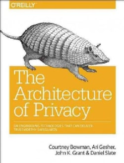 The Architecture of Privacy (Paperback)