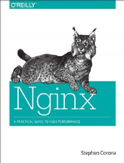 Nginx: A Practical Guide to High Performance (Paperback)