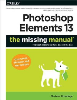 Photoshop Elements 13: The Missing Manual (Paperback)